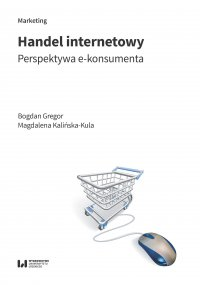 Handel internetowy. Perspektywa e-konsumenta - Bogdan Gregor - ebook