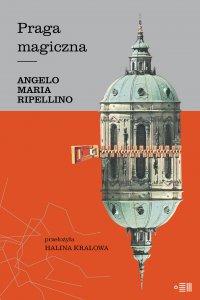 Praga magiczna - Angelo Maria Ripellino - ebook