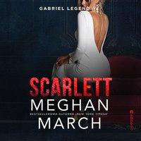 Scarlett. Gabriel Legend. Część 2 - Meghan March - audiobook