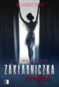 Zakładniczka mafii - Ewa Maciejczuk - ebook
