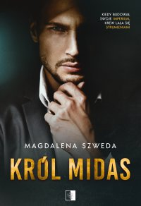 Król Midas - Magdalena Szweda - ebook