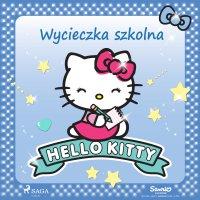 Hello Kitty - Wycieczka szkolna - – Sanrio - audiobook