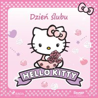 Hello Kitty - Dzień ślubu - – Sanrio - audiobook