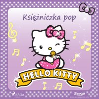 Hello Kitty - Księżniczka pop - – Sanrio - audiobook