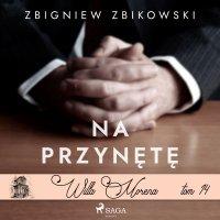 Willa Morena 14. Na przynętę - Zbigniew Zbikowski - audiobook