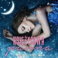 Księżycowa Panna - Iwona Surmik - audiobook
