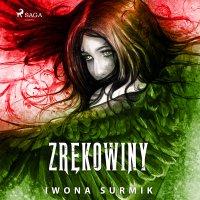 Zrękowiny - Iwona Surmik - audiobook