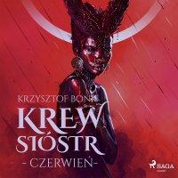 Krew Sióstr. Czerwień VIII - Krzysztof Bonk - audiobook