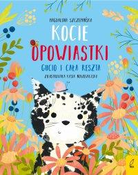 Kocie opowiastki. Gucio i cała reszta - Magdalena Szczepańska - ebook