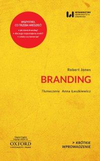 Branding. Krótkie Wprowadzenie 29 - Robert Jones - ebook