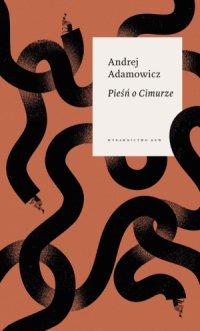 Pieśń o Cimurze - Andrej Adamowicz - ebook