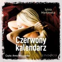 Czerwony kalendarz - Sylvia Markiewicz - audiobook