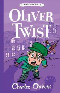 Klasyka dla dzieci. Charles Dickens. Tom 1. Oliver Twist - Charles Dickens - ebook