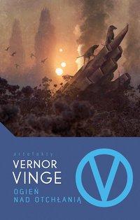 Ogień nad Otchłanią - Vernor Vinge - ebook
