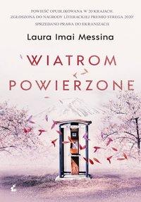 Wiatrom powierzone - Laura Imai Messina - ebook