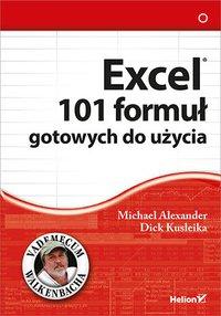 Excel. 101 formuł gotowych do użycia - Michael Alexander - ebook