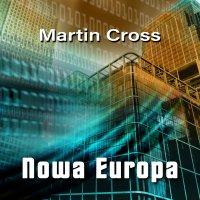 Nowa Europa - Martin Cross - audiobook