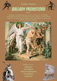 Ballady prehistorii - Kristian Aboner - ebook