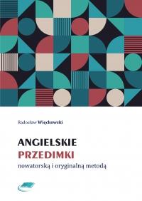 Angielskie przedimki nowatorską i oryginalną metodą - Radosław Więckowski - ebook