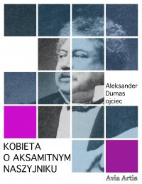 Kobieta o aksamitnym naszyjniku - Aleksander Dumas (ojciec) - ebook