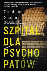 Szpital dla psychopatów - Stephen Seager - ebook