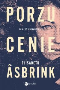 Porzucenie - Elisabeth Asbrink - ebook