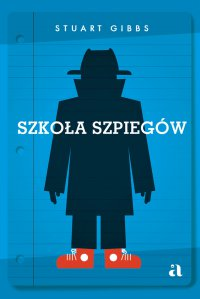 Szkoła szpiegów - Stuart Gibbs - ebook