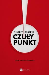 Czuły punkt. Teatr, naziści i zbrodnia - Elisabeth Asbrink - ebook
