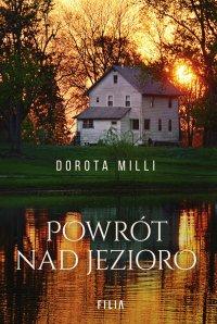 Powrót nad jezioro - Dorota Milli - ebook