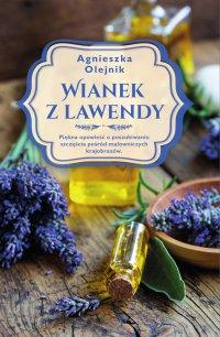 Wianek z lawendy - Agnieszka Olejnik - ebook