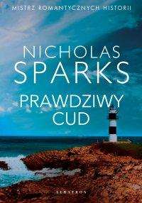 Prawdziwy cud - Nicholas Sparks - ebook