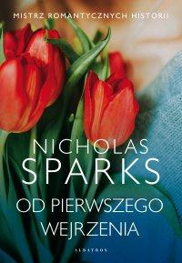 Od pierwszego wejrzenia - Nicholas Sparks - ebook