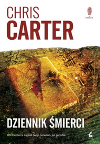 Dziennik śmierci - Chris Carter - ebook