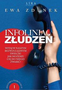 Infolinia złudzeń - Ewa Zdunek - ebook
