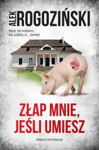 Złap mnie, jeśli umiesz - Alek Rogoziński - ebook