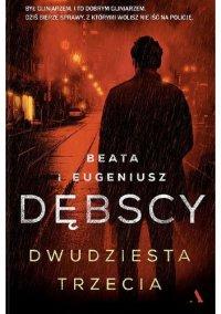 Dwudziesta trzecia - Beata Dębska - ebook