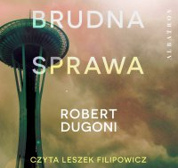Brudna sprawa - Robert Dugoni - audiobook