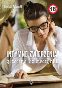 Intymne zwierzenia grzecznej dziewczynki - Wojciech Tadkowski - ebook