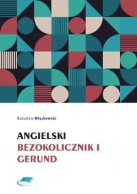 Angielski bezokolicznik i gerund - Radosław Więckowski - ebook