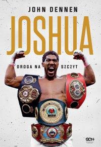 Joshua. Droga na szczyt. Wydanie II - John Dennen - ebook
