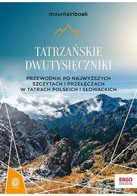 Tatrzańskie dwutysięczniki. Przewodnik po najwyższych szczytach i przełęczach w Tatrach polskich i słowackich - Krzysztof Bzowski - ebook