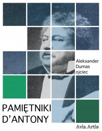 Pamiętniki D'Antony - Aleksander Dumas (ojciec) - ebook