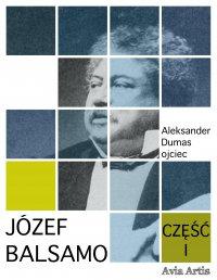 Józef Balsamo. Część I - Aleksander Dumas (ojciec) - ebook
