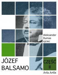 Józef Balsamo. Część II - Aleksander Dumas (ojciec) - ebook