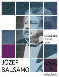 Józef Balsamo. Część IV - Aleksander Dumas (ojciec) - ebook