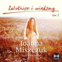 Zalotnice i wiedźmy - Joanna Miszczuk - audiobook