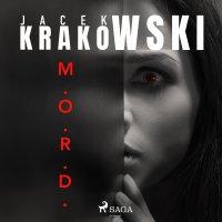 M.O.R.D. - Jacek Krakowski - audiobook