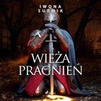 Wieża pragnień - Iwona Surmik - audiobook