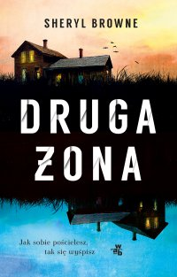Druga żona - Sheryl Browne - ebook