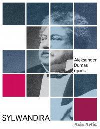 Sylwandira - Aleksander Dumas (ojciec) - ebook